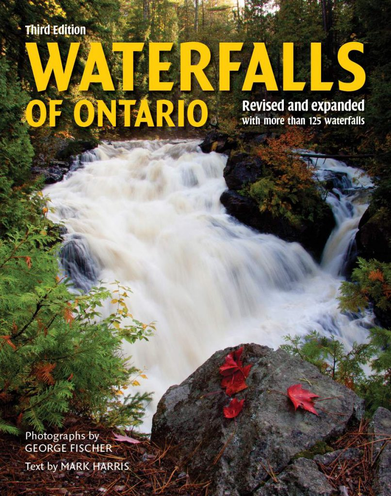 Waterfalls of Ontario: Revised and Expanded Featuring Over 125 Waterfalls (Mark Harris, xuất bản bởi Firefly Books năm 2018, $30)